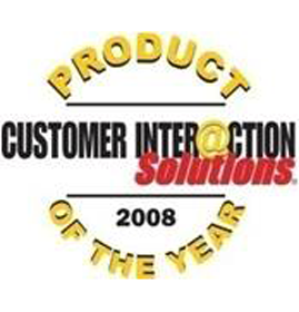 Customer Interaction Solutions Magazine<br />Product of the Year 2008<br />2008