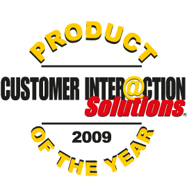 Customer Interaction Solutions Magazine<br />Product of the Year 2009<br />2009