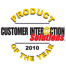 Customer Interaction Solutions Magazine<br />Product of the Year 2010<br />2010