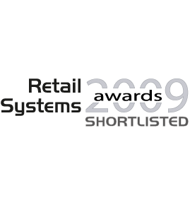 Retail Systems Awards 2009<br />Nominated for the category 'Technology Vendor of the Year'<br />Technology magazine for the UK retail sector, RETAIL SYSTEMS<br />2009