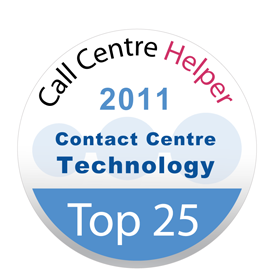 Top 25 Contact Centre Technology<br />Place 5 - Call Centre Helper's Reader's Choice Awards<br />2011