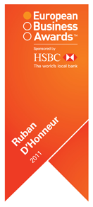 Winner of the 'Ruban d'Honneur' 2011<br />European Business Awards