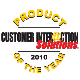 Gewinner Produkt des Jahres 2010<br />Customer Inter@ction Solutions Magazin, USA: Product of the Year 2010