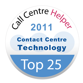 Place 5 - Call Centre Helper's Reader's Choice Awards 2011<br />Top 25 Contact Centre Technology